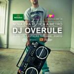 DJ Overule atua na Nova Era Música a Metro