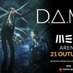 D.A.M.A na MEO Arena: ganha aqui o teu convite