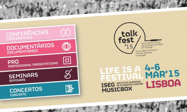 Passatempo Talkfest'15: Assiste aos documentários e concertos com a Noite e Música